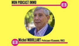 """Crédit immobilier : """"Des taux au plus bas, sans risque de remontée"""", Michel Mouillart"""