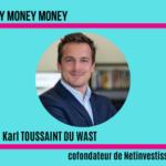 Karl Toussaint du Wast, cofondateur de Netinvestissement,