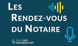 La garantie décennale - Les rendez-vous du notaire #17