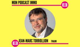 """Immobilier : """"Demain, qui sait, une femme présidente de la FNAIM ?"""", Jean-Marc Torrollion"""