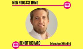 """""""Avec White Bird, nous dépoussiérons le monde des syndics et des administeurs de biens"""", Benoit Richard"""