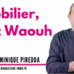 Le coin du conseiller immobilier : Immobilier, l'effet Waouh