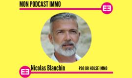 """""""Dr House, un réseau de 800 mandataires immobiliers en France"""", Nicolas Blanchin"""