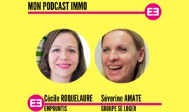 """""""Les femmes et l'immobilier, une histoire d'amour"""", Cécile Roquelaure (Empruntis) et Séverine Amate (Groupe SeLoger)"""