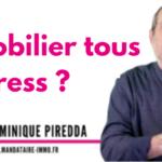 Immobilier tous en stress- Dominique Piredda - mysweetimmo