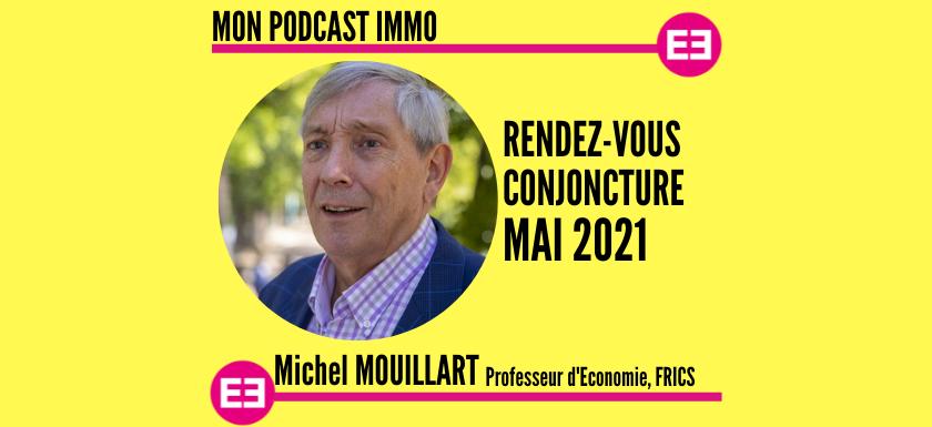 Mon Podcast Immo - MySweetimmo - Michel Mouillart