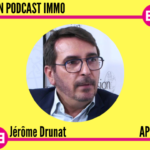 Jérôme Drunat-APAGL- Mon Podcast Immo - MySweetimmo