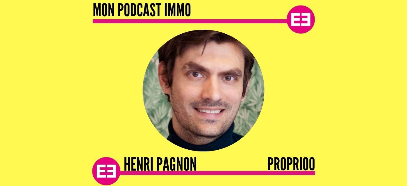 Henri Pagnon - Mon Podcast Immo